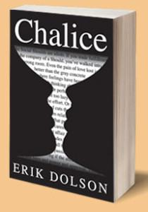 """Chalice"" by Erik Dolson"